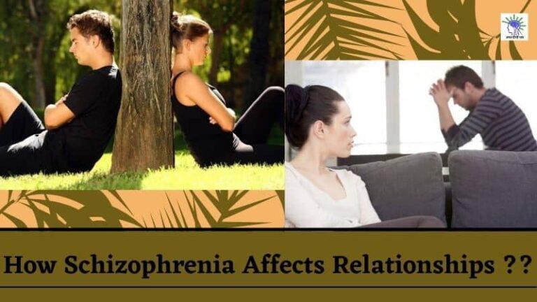 How Schizophrenia Affects Relationships Schizophrenia